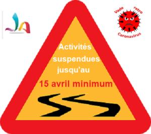 Panneau chaussée glissante inquant la suspension des activités jusqu'au 15 avril minimum