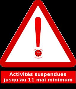 panneau attention annonçant la suspension des activités de la JA jusqu'au 11 mai minimum